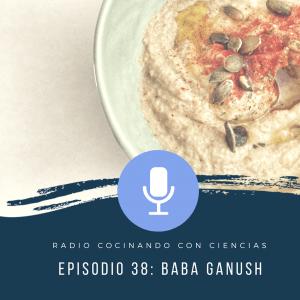 Episodio 38 Baba Ganush