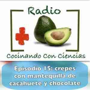 Episodio 15 Radio Cocinando con Ciencias