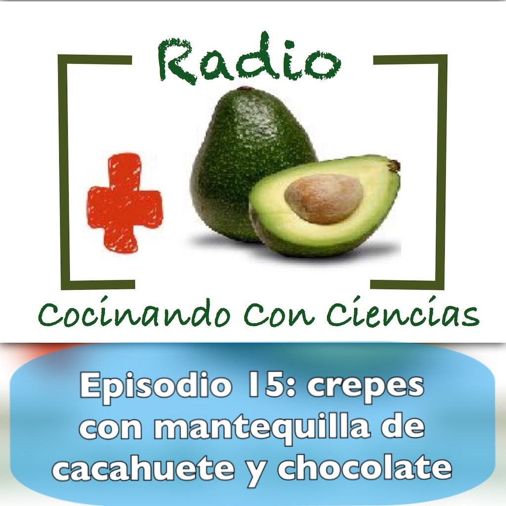 Episodio 15: crepes con mantequilla cacahuete y chocolate