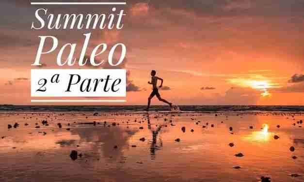 Resumen del Summit Paleo 2017 – 2º parte