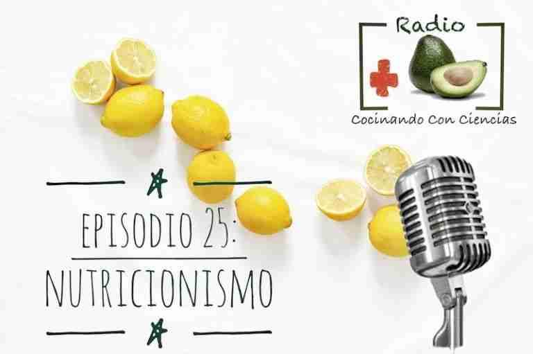 25. Nutricionismo y sus peligros