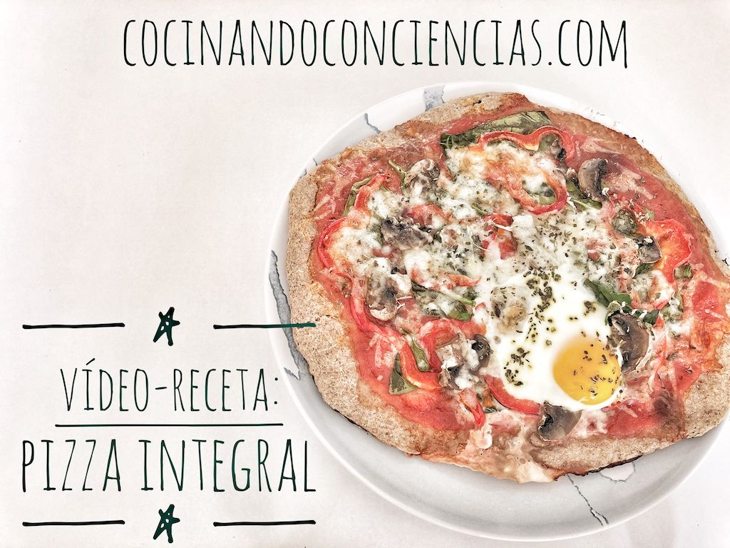 Vídeo-receta: Pizza Integral