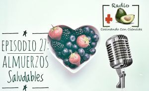 podcast 27 almuerzos saludables