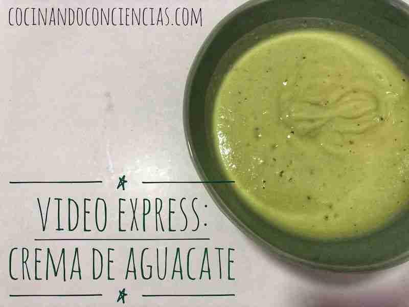 Vídeo-receta: Crema de aguacate
